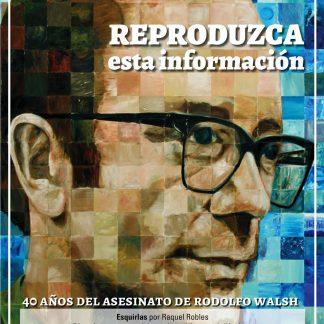 Especial Rodolfo Walsh